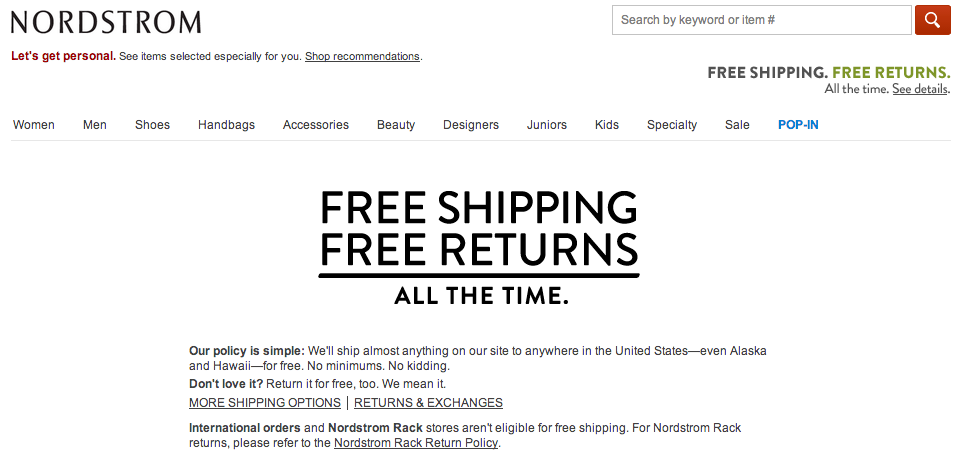 Nordstrom's Return Policy is tough to beat.