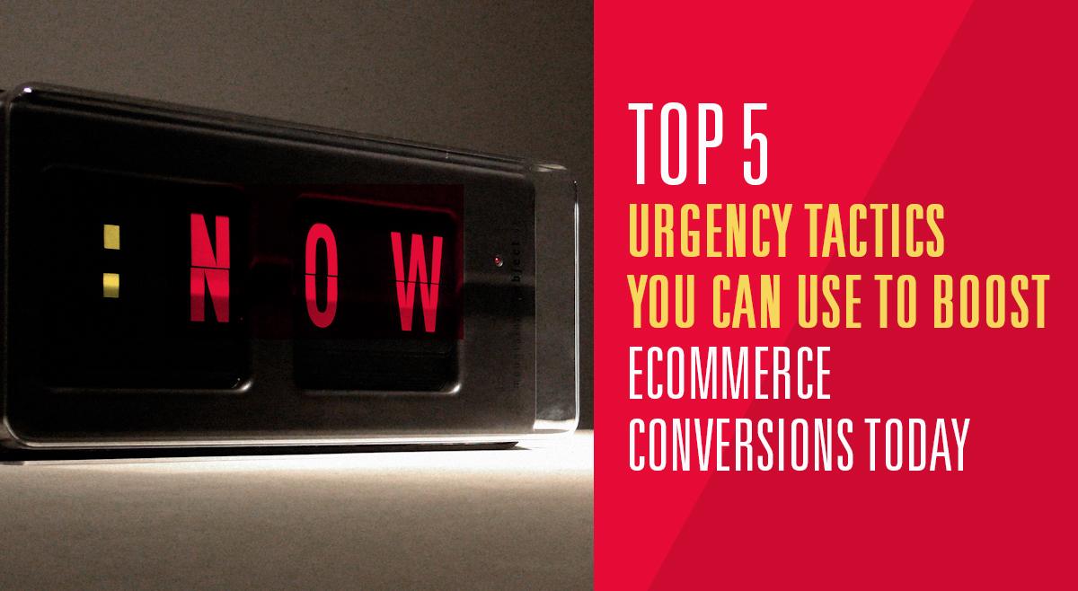 Ecommerce Conversion Rate Optimization Tactics using Urgency