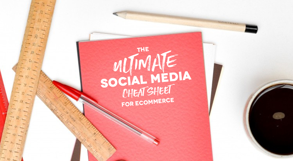 growthhackers.com - The Ultimate Social Media Cheat Sheet for Ecommerce