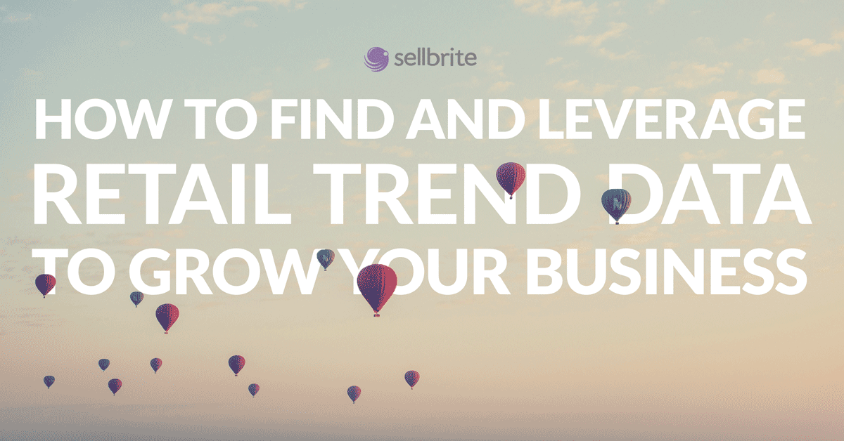 how-to-find-and-leverage-retail-trend-data-to-grow-your-business